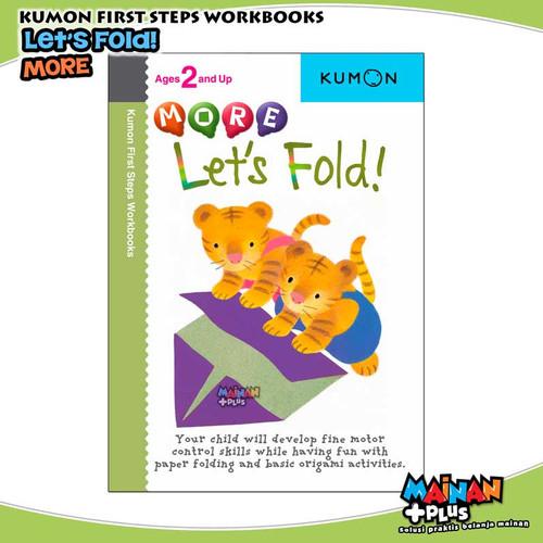 Foto Produk BUKU ANAK KUMON FIRST STEPS WORKBOOKS - MORE LET'S FOLD dari MainanPlus
