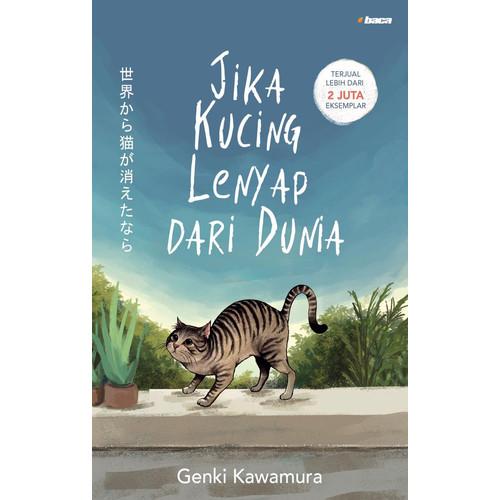 Foto Produk Jika Kucing Lenyap dari Dunia - Genki Kawamura - Baca dari Republik Fiksi