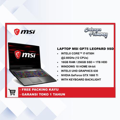 Foto Produk MSI GP75 Leopard 9SD core i7-9750H 16 GB/1 TB HDD+256 SSD GeForce GTX dari cahaya pamong