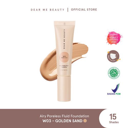 Foto Produk Dear Me Beauty Airy Poreless Fluid Foundation - Golden Sand dari Dear Me Beauty