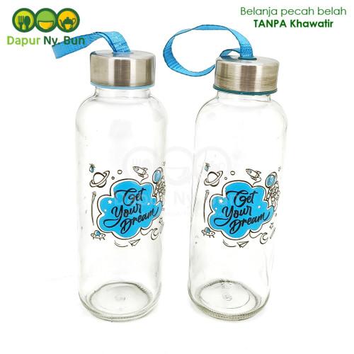 Foto Produk Botol Minum Kaca Get Your Dream Ukuran 420ml / Botol Sedang dari Dapur Ny.Bun