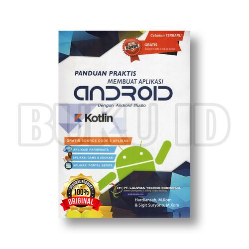 Foto Produk Buku Membuat Aplikasi Android dengan Android Studio dan Kotlin dari Buku ID
