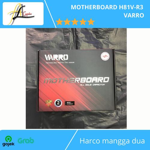Foto Produk MOTHERBOARD H81V-R3 VARRO dari AL computerr