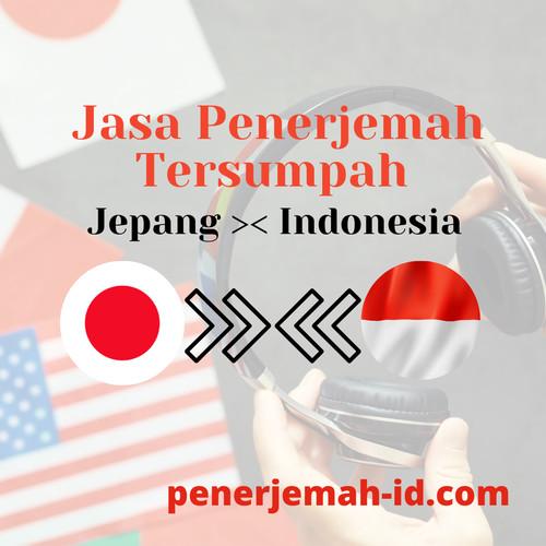 Foto Produk Terjemahan Tersumpah Jepang ke Indonesia dan Sebaliknya dari Penerjemah Tersumpah