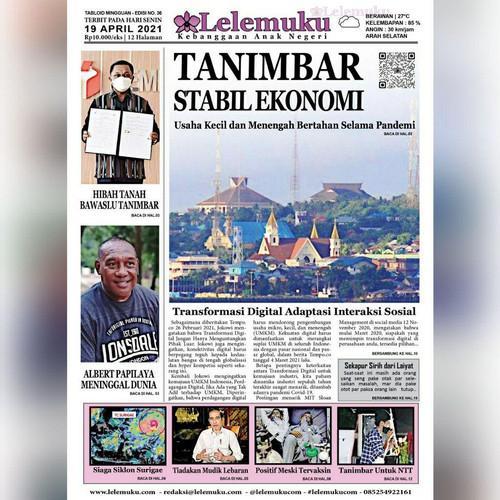 Foto Produk Tabloid Lelemuku #37 - Tanimbar Stabil Ekonomi - 19 April 2021 dari Lelemukucom