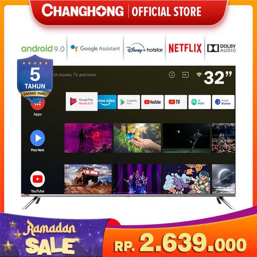 Foto Produk Changhong Framless Google certified Android Smart 32 Inch LED TV L32H7 dari Changhong Official