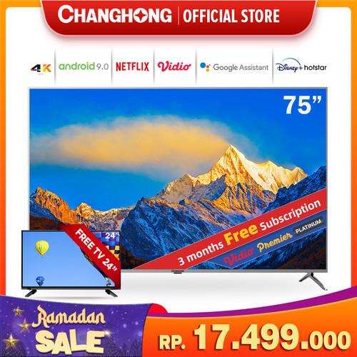 Foto Produk Changhong 75 Inch 4K UHD Android 9.0 Smart TV LED TV (Model:U75H9) dari Changhong Official
