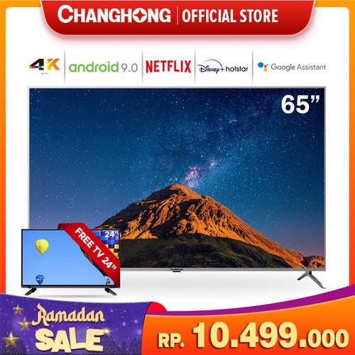 Foto Produk Changhong 65 Inch 4K UHD Android 9.0 Smart TV Nexflix LED TV -U65H7A dari Changhong Official