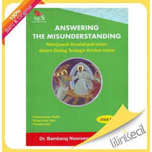 Foto Produk Answering The Misunderstanding jilid III-T(Dr. Bambang Noorsena,) dari lilinkecil