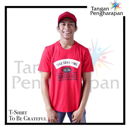 Foto Produk T-Shirt Unisex To Be Grateful Tangan Pengharapan - Merah, S dari Tangan Pengharapan