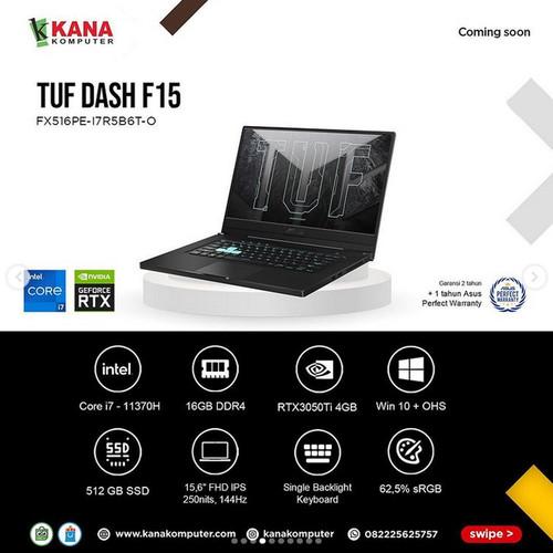 Foto Produk ASUS TUF Dash F15 FX516PE I7R5B6T-O Core i7/RTX 3050TI/16GB/SSD 512GB dari kanakomputer