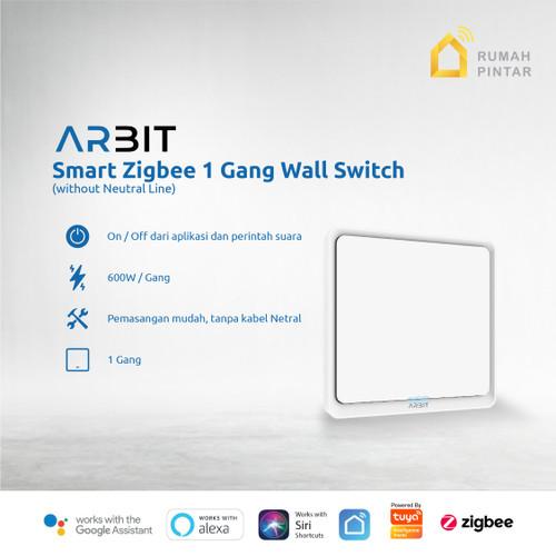 Foto Produk ARBIT Smart Home ZigBee Wall Switch 1 Gang Without Neutral line TUYA dari ARBIT Official Store