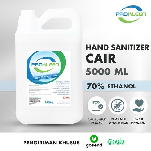 Foto Produk Hand Sanitizer CAIR 70% FOOD GRADE Antiseptic PROKLEEN 5L GOSEND/GRAB - NON Food Grade dari United Cleaning Official