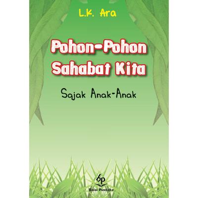 Foto Produk Pohon-pohon sahabat kita sajak anak-anak (LK. Ara.) - Balai Pustaka dari Balai Pustaka