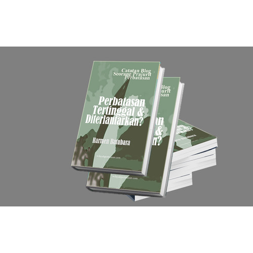 Foto Produk Perbatasan Tertinggal & Diterlantarkan? Catatan Blog Prajurit dari Buku Perbatasan