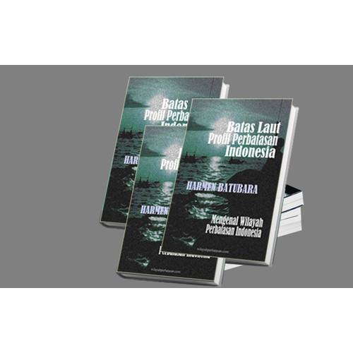Foto Produk Batas Laut Profil Perbatasan Indonesia dari Buku Perbatasan