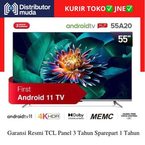 Foto Produk TCL 55A20 Smart TV 55 Inch Android 11 4k UHD HDR - Garansi Resmi dari Distributor-Muda