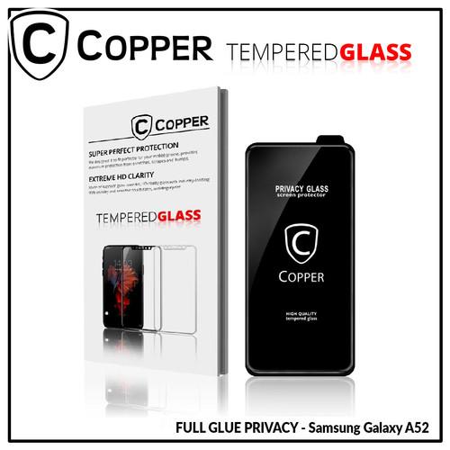 Foto Produk Samsung A52 - COPPER Tempered Glass PRIVACY ANTI SPY - TG PRIVACY dari Copper Indonesia