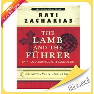 Foto Produk The Lamb and the Fuhrer - Terjemahan (Ravi Zacharias) dari lilinkecil