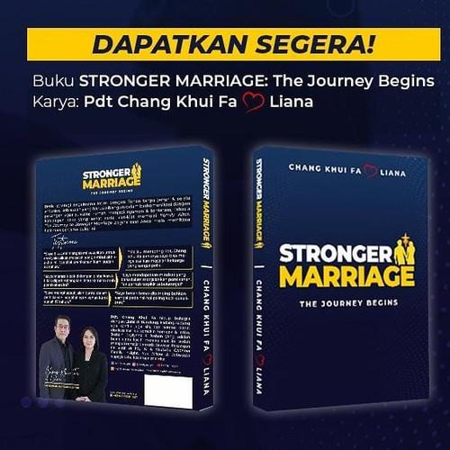 Foto Produk Stronger Marriage Book The Journey Begins Chang Khui Fa & Liana dari Joylynne Store
