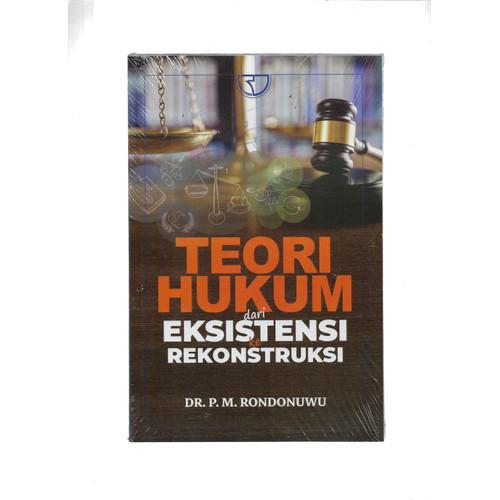 Foto Produk TEORI HUKUM DARI EKSISTENSI REKONSTRUKSI-RJK -UR dari Toko Buku Uranus