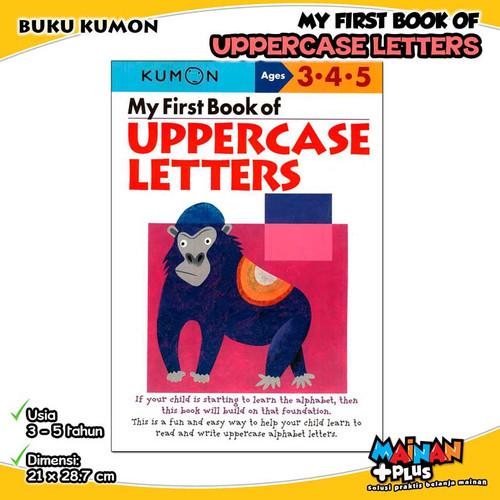 Foto Produk BUKU ANAK KUMON MY FIRST BOOK OF UPPERCASE LETTERS USIA 3 4 5 dari MainanPlus