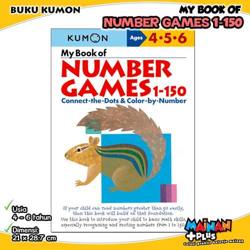 Foto Produk BUKU ANAK KUMON MY BOOK OF NUMBER GAMES 1-150 USIA 4 5 6 dari MainanPlus
