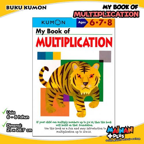 Foto Produk BUKU ANAK KUMON MY BOOK OF MULTIPLICATION 6 7 8 dari MainanPlus