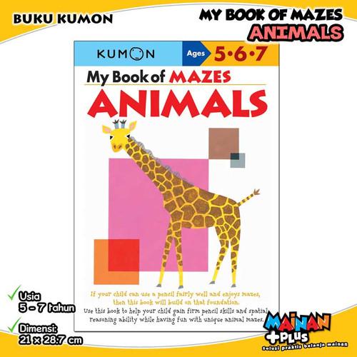 Foto Produk BUKU ANAK KUMON MY BOOK OF MAZES ANIMALS 5 6 7 dari MainanPlus
