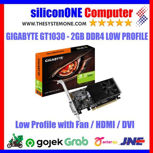 Foto Produk Gigabyte GT1030 - 2GB DDR4 LOW PROFILE (GV-N1030D4-2GL) 1030 dari silicon ONE Computer
