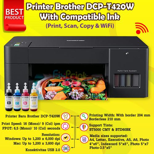 Foto Produk Printer Brother DCP-T420W WiFi Print-Scan-Copy BTD60bk D60Bk BT5000 - Compatible Ink dari FixPrint Indonesia
