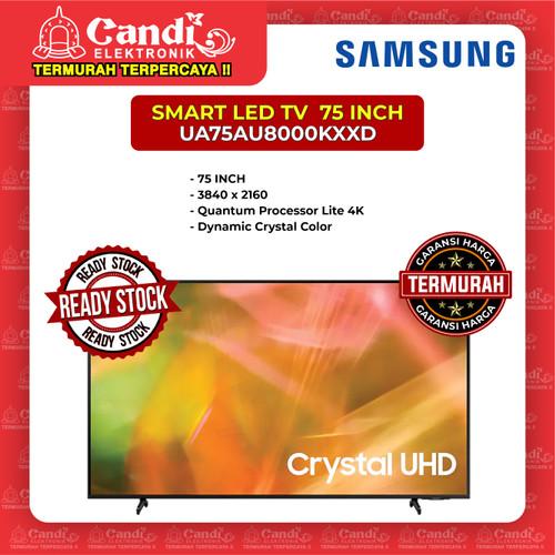 Foto Produk SMART TV 4K LED TV SAMSUNG 75 INCH UA75AU8000KXXD dari Candi Elektronik Solo