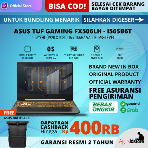 Foto Produk ASUS TUF F15 FX506LH i5-10300H Nvidia GTX1650 144Hz 8GB 512GB SSD W10 - NON Bundle dari agusidstoreapple