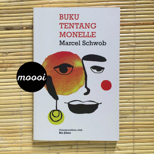 Foto Produk NOVEL SASTRA - BUKU TENTANG MONELLE dari MoooiPustaka