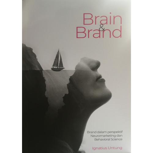 Foto Produk Rekomendasi Buku Bisnis Marketing & Brand, Brain & Brand by Ign Untung dari GODIGITING Official Store