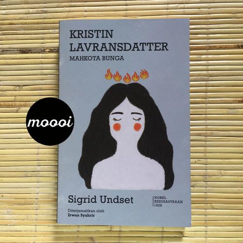 Foto Produk Novel - KRISTIN LAVRANSDATTER: MAHKOTA BUNGA dari MoooiPustaka