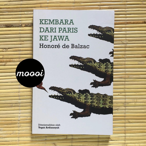 Foto Produk KEMBARA DARI PARIS KE JAWA - Moooi dari MoooiPustaka