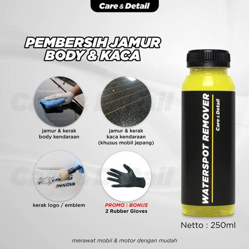 Foto Produk Waterspot Remover   Body & Kaca Obat Penghilang Jamur Mobil Glass - 250ml dari Care & Detail Official