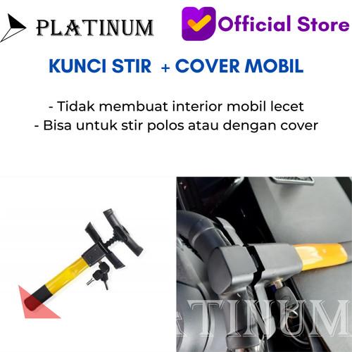 Foto Produk KUNCI STIR MOBIL DENGAN SARUNG SETIR KUNCI PENGAMAN MOBIL + SARUNG dari PLATINUM CAR PARTS