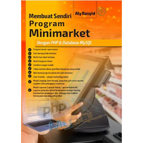 Foto Produk Buku : Membuat Sendiri Program Minimarket dgn PhP dan MySQL dari Dewangga Publishing