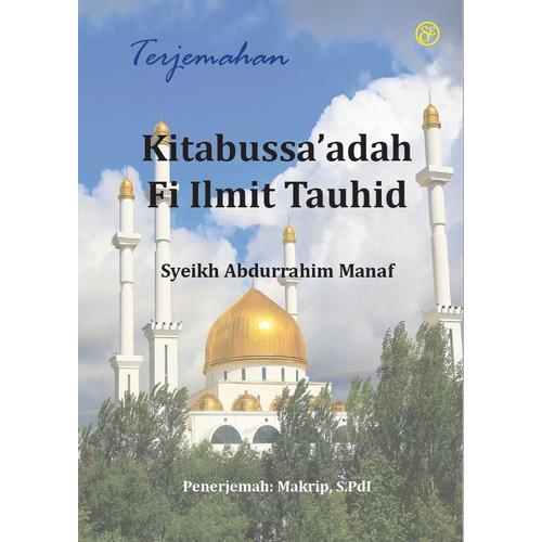 Foto Produk Terjemahan Kitabussa'adah Fi Ilmit Tauhid dari Dewangga Publishing