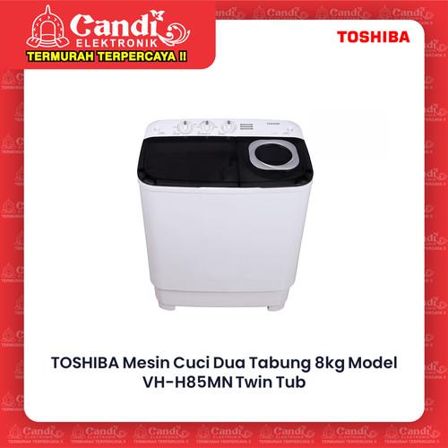Foto Produk TOSHIBA MESIN CUCI 2 TABUNG VH-H85MN / VHH85MN / VH H85MN 8KG dari Candi Elektronik Solo