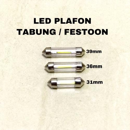 Foto Produk LED PLAFON Lampu kabin TABUNG FESTOON 31 36 39 mm pcs dari VapoJKT