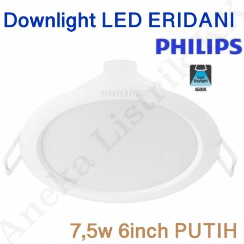 Foto Produk Downlight LED PHILIPS ERIDANI 7,5W 6inch 59263 7,5Watt PUTIH 7.5W - NO BubbleWrap dari Aneka Listrik KK