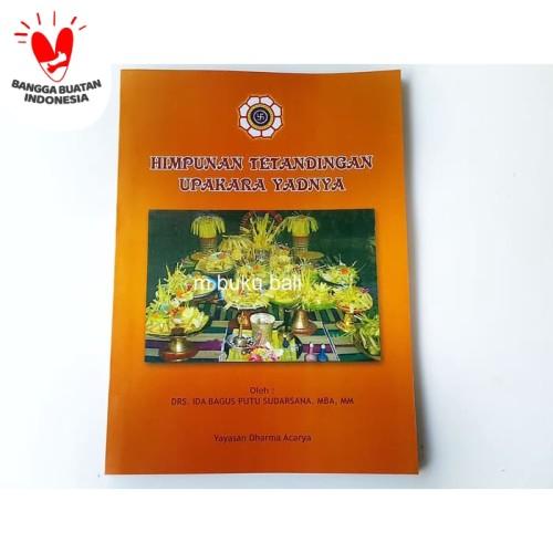 Foto Produk Ajaran Agama Hindu Himpunan Tetandingan Upakara Yadnya dari m buku bali