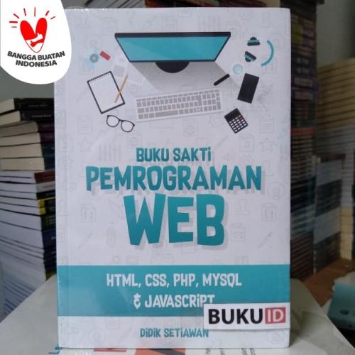Foto Produk Buku Sakti Pemrograman Web HTML, CSS, PHP, MySQL dan JavaScript dari Buku ID