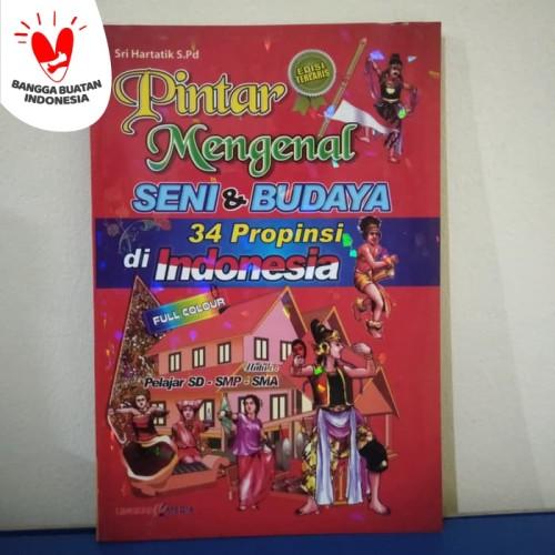 Foto Produk Pintar Mengenal Seni & Budaya 34 Propinsi di Indonesia dari Toko Buku dan Stationery
