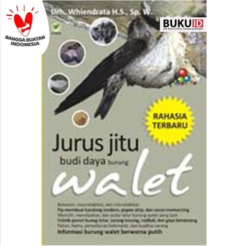 Foto Produk Buku Jurus Jitu Budi Daya Burung Walet dari Buku ID