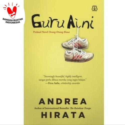Foto Produk Guru Aini - Andrea Hirata dari Alifia Bookstore