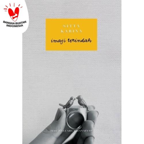 Foto Produk Imaji Terindah oleh sitta karina (Edisi TTD) dari STORE LENTERA HATI